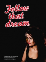 Follow that dream-0