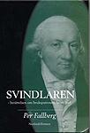 Svindlaren - berättelsen om brukspatronen Jacob Juel-0