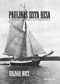 Paulinas sista resa - en berättelse inspirerad av en verklig händelse-0