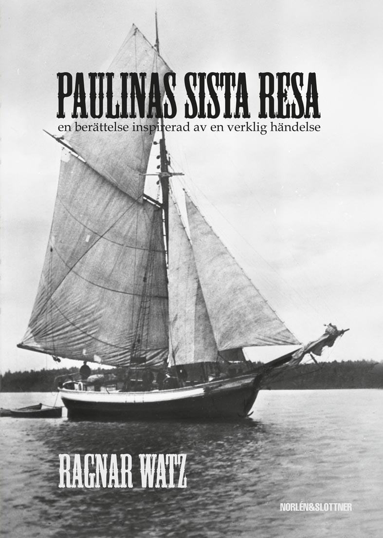 Paulinas sista resa – en berättelse inspirerad av en verklig händelse-0