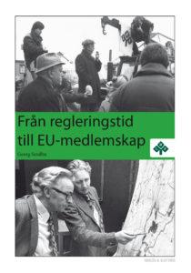 Från regleringstid till EU-medlemskap-0