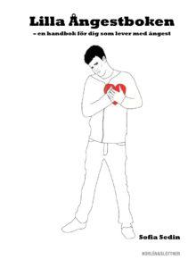 Lilla Ångestboken - en handbok för dig som lever med ångest-0