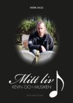 Mitt liv, Kevin och Musiken-0