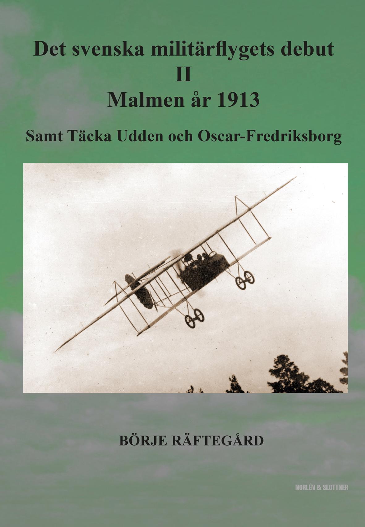 Det svenska militärflygets debut II – Malmen år 1913-0