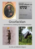 Gruvfacklan - om bröderna Landmark från Nordmarkshyttan-0