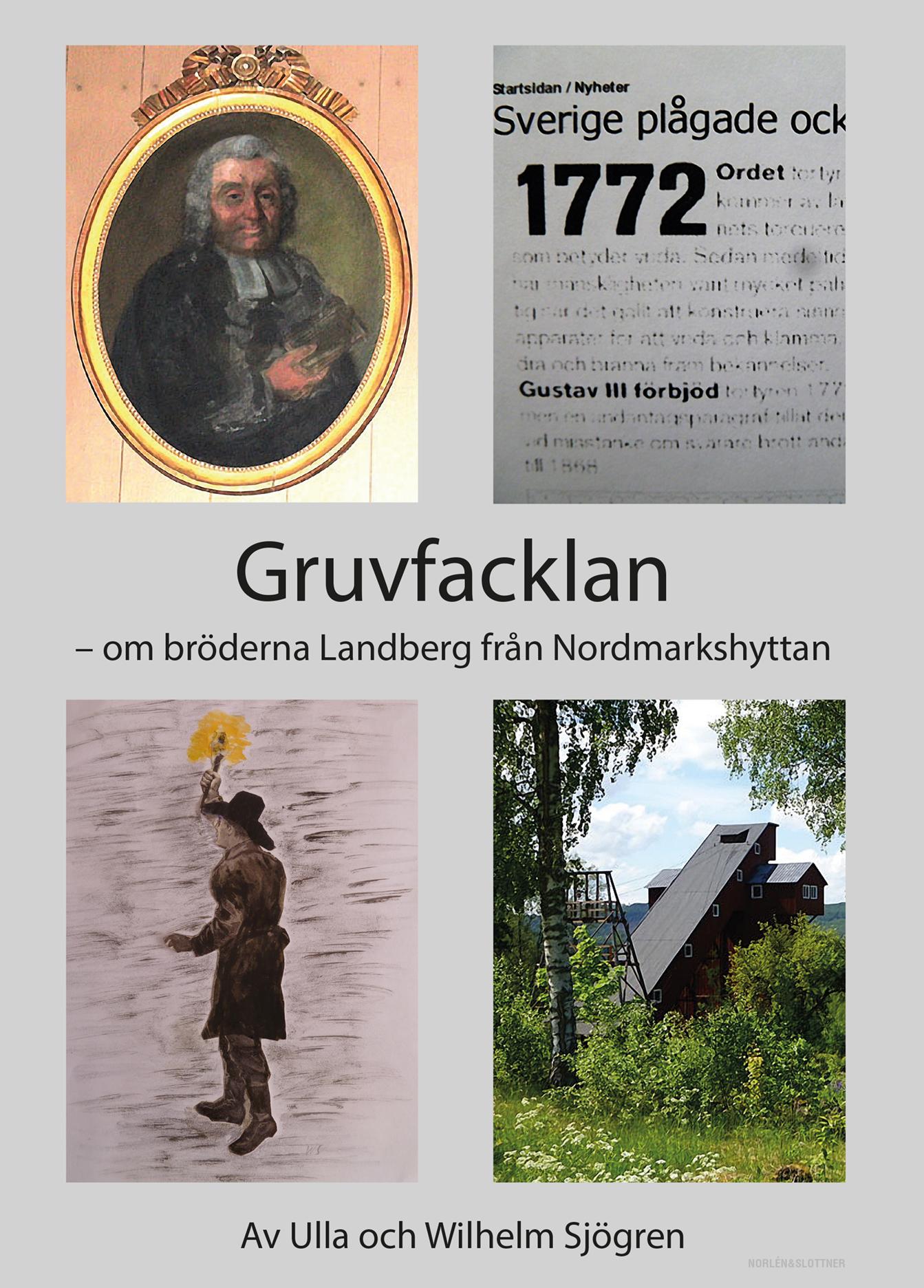 Gruvfacklan – om bröderna Landmark från Nordmarkshyttan-0