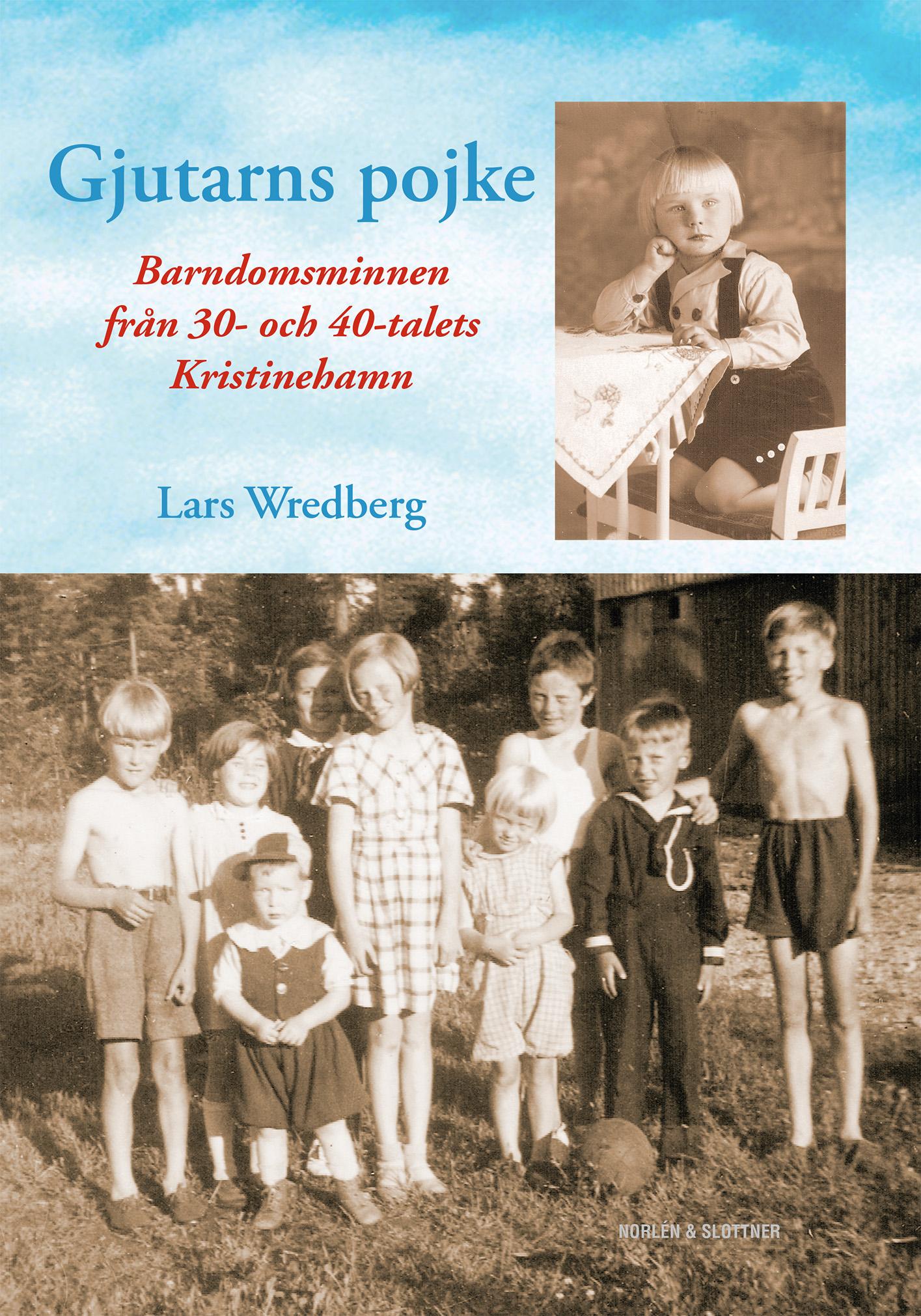 Gjutarns pojke – barndomsminnen från 30- och 40-talets Kristinehamn-0