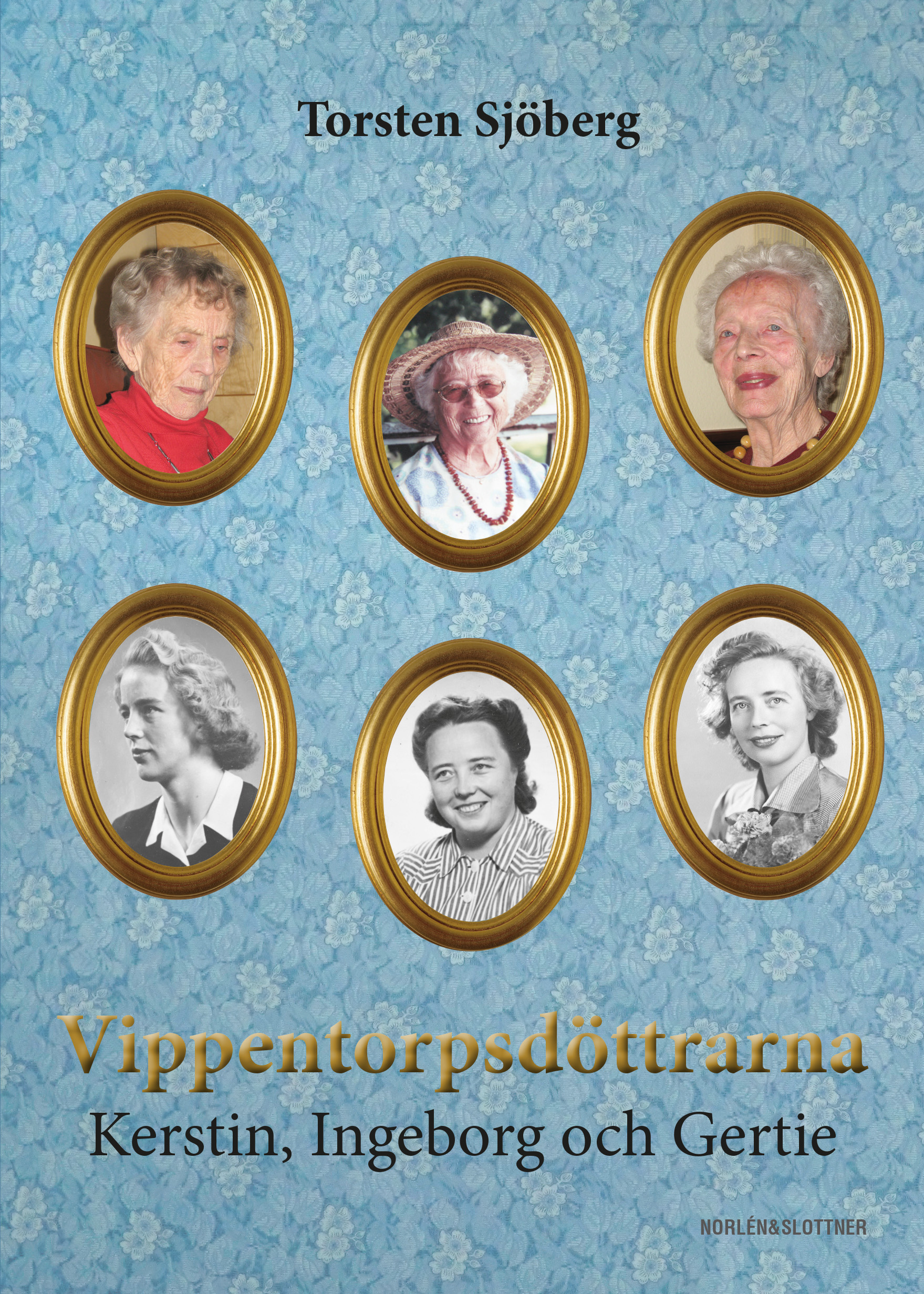 Vippentorpsdöttrarna – Kerstin, Ingeborg och Gertie-0