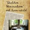 """""""Skalden Wennerbom"""" och hans värld-0"""